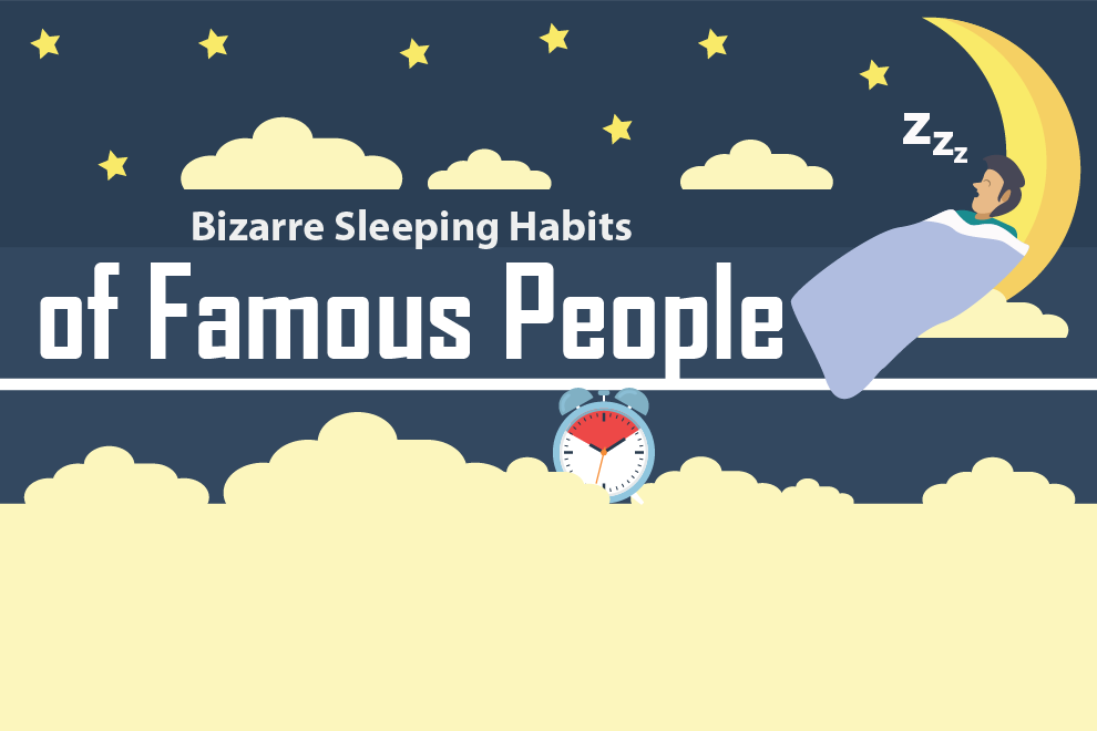 Bizarre Sleeping Habits of Famous People